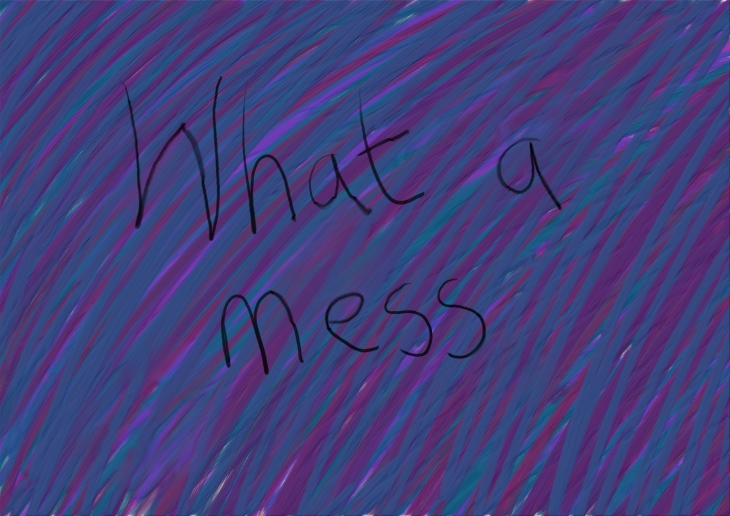 messWhat a .jpg